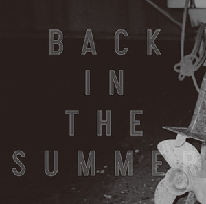 Back in the Summer 通常版