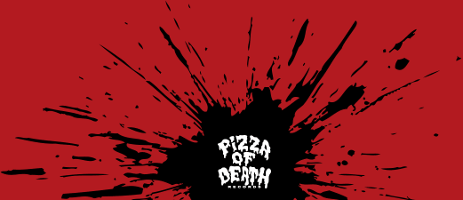 Pizza of Death Records.