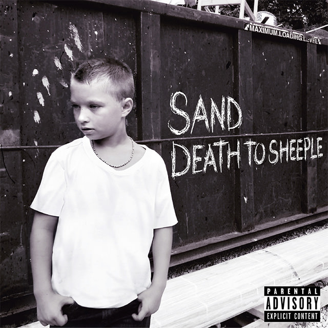 SAND 4th Album [DEATH TO SHEEPLE]