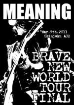 MEANING「BRAVE NEW WORLD TOUR FINAL」 出演バンド追加。