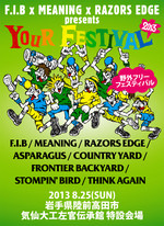 "F.I.B、MEANING、RAZORS EDGE pre ""YOUR FESTIVAL 2013″出演バンド発表!"