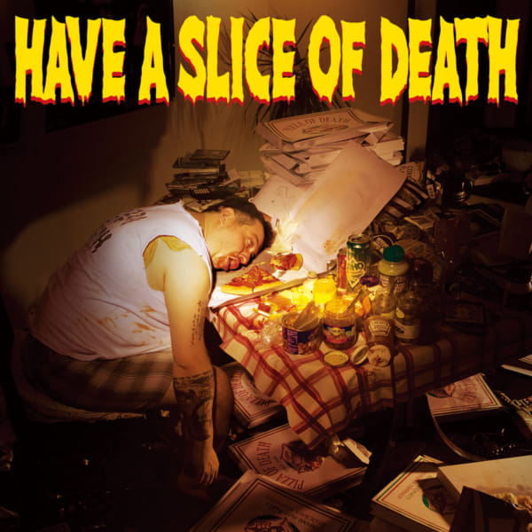 have a slice of death pizza of death records
