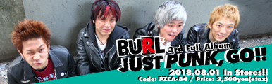 BURL 3rd Full Album [JUST PUNK,GO!!] リリース特設サイト