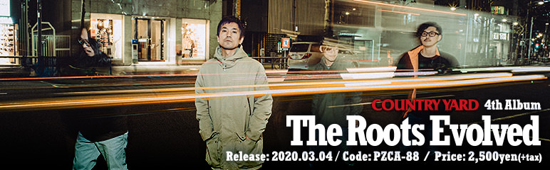 COUNTRY YARD 4th Album 「The Roots Evolved」特設サイト