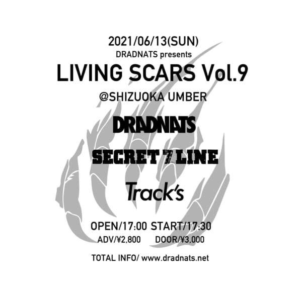 "6/13(日) DRADNATS自主企画『""LIVING SCARS Vol.9""』開催決定!"