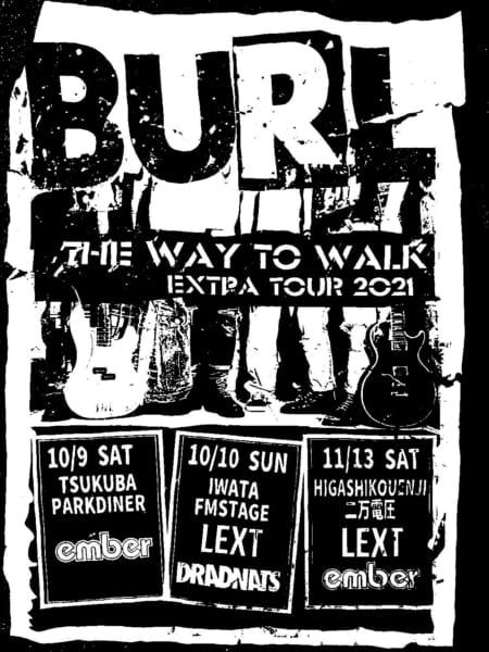 BURL presents 『THE WAY TO WALK EXTRA TOUR 2021』開催決定!